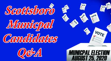Scottsboro Municipal Candidates Q&A